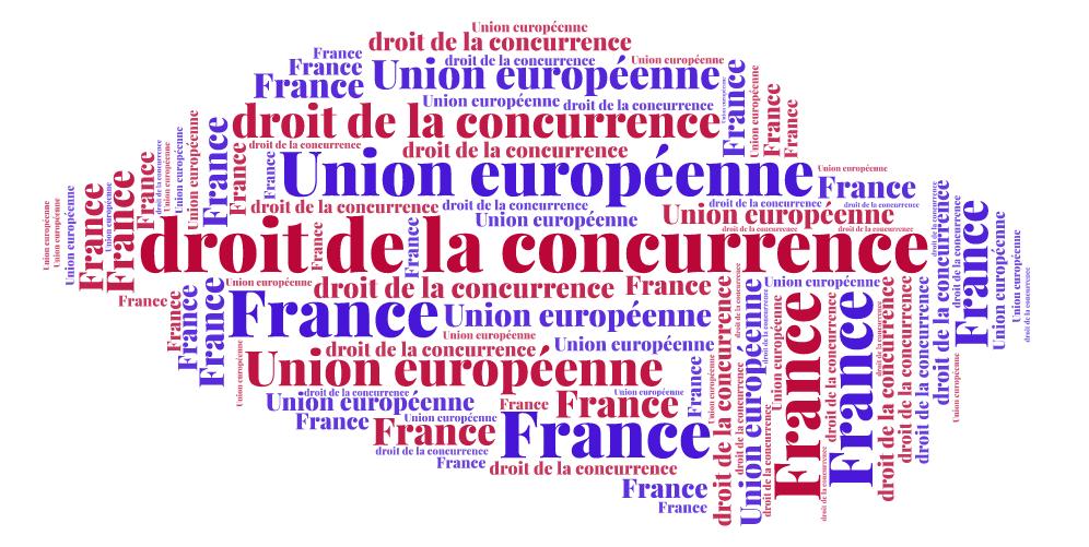 La concurrence, une idée toujours neuve en Europe et en France