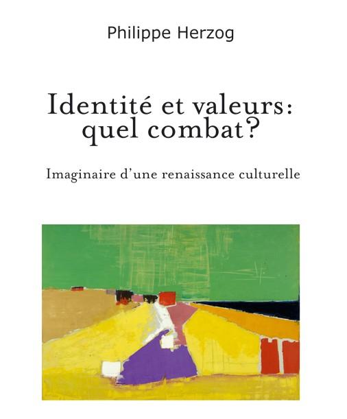 Extraits de l'ouvrage : Identité et valeurs : quel  combat ?