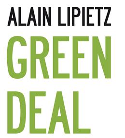 Green Deal, la crise du libéral-productivisme et la réponse écologiste
