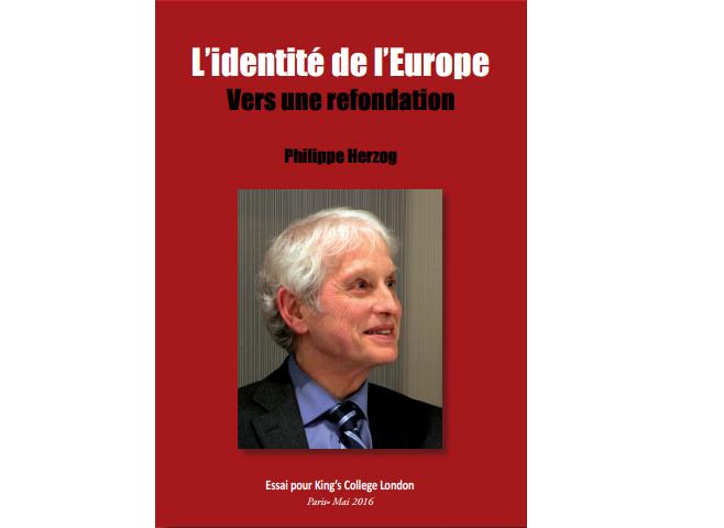 L'Identité de l'Europe - Vers une refondation